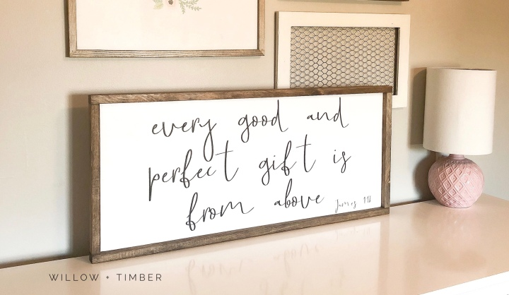 Every Good And Perfect Gift Is From Above Wood Sign